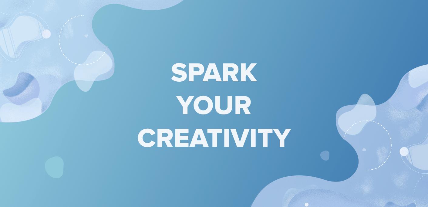 Spark Your Creativity